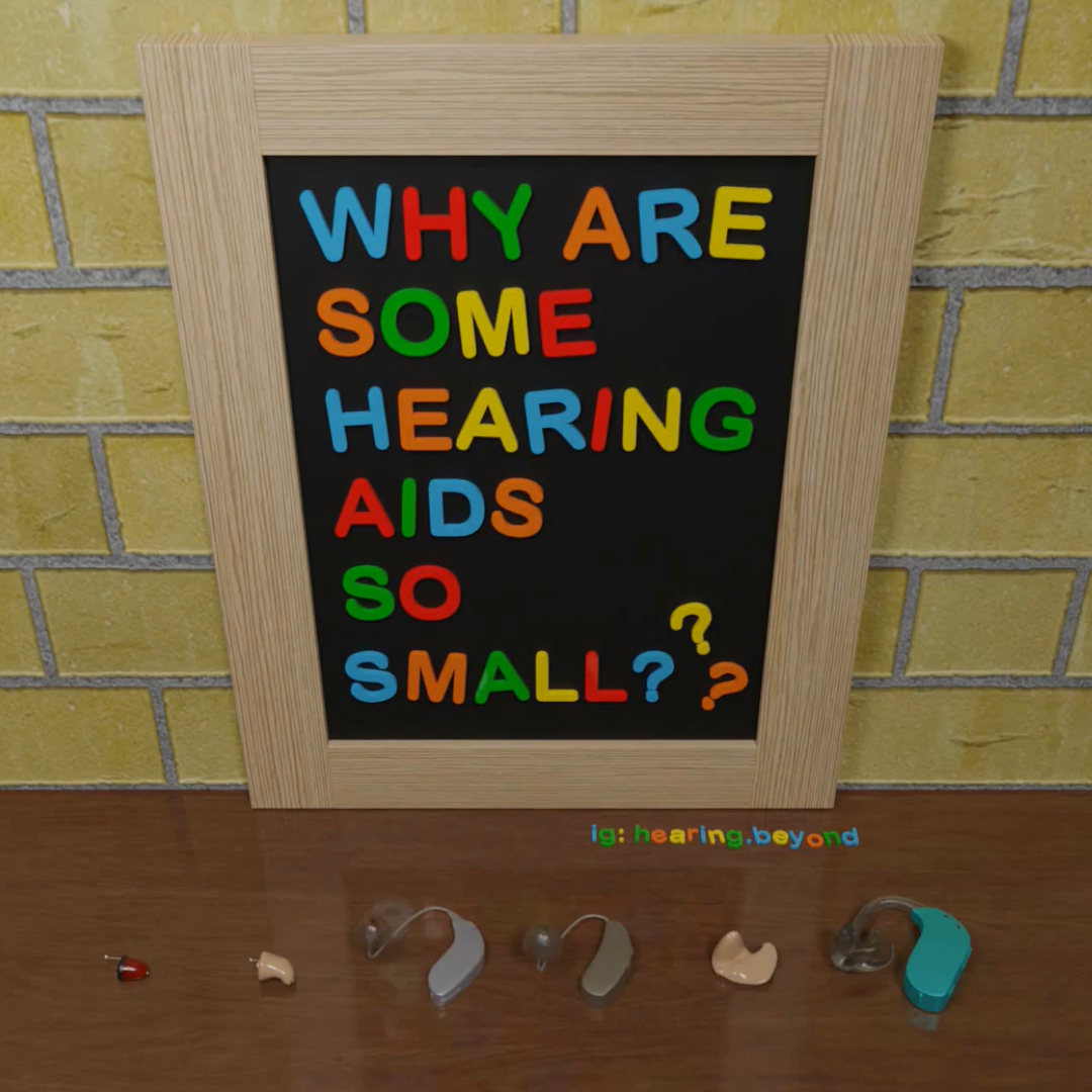 Tiny In-The-Ear Hearing Aids? Larger Behind-The-Ear Ones? What Gives?!